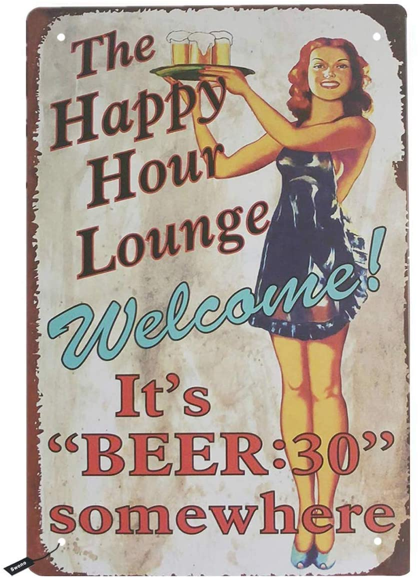 TSHOME Welcome Dinner Pin Up Girl The Happy Hour Lounge Its Beer 30 Somewhere New Metal Tin Sign Retro Vintage Aluminum Sign for Home Coffee Wall Decor Bar Pub and Man CaveInches Shabby Chic 8x12inch