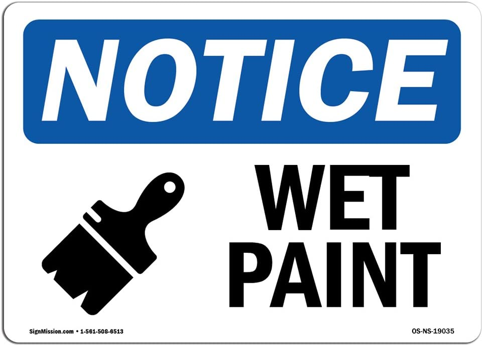 OSHA Notice Signs - Wet Paint Sign with Symbol | Extremely Durable Made in The USA Signs or Heavy Duty Vinyl Label Decal | Protect Your Construction Site, Warehouse, Shop Area & Business