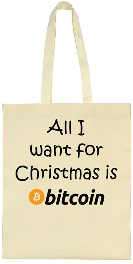 All I Want For Christmas Is Bitcoin Tote Bag