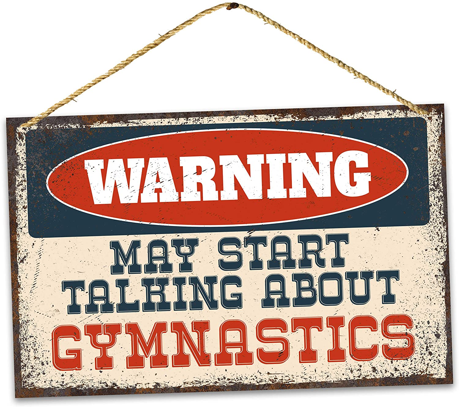 Diuangfoong Funny Warning Gymnastics Metal Sign, May Start Talking About Rustic Retro Weathered Distressed Plaque, Metal Idea - 12 x 16 inches