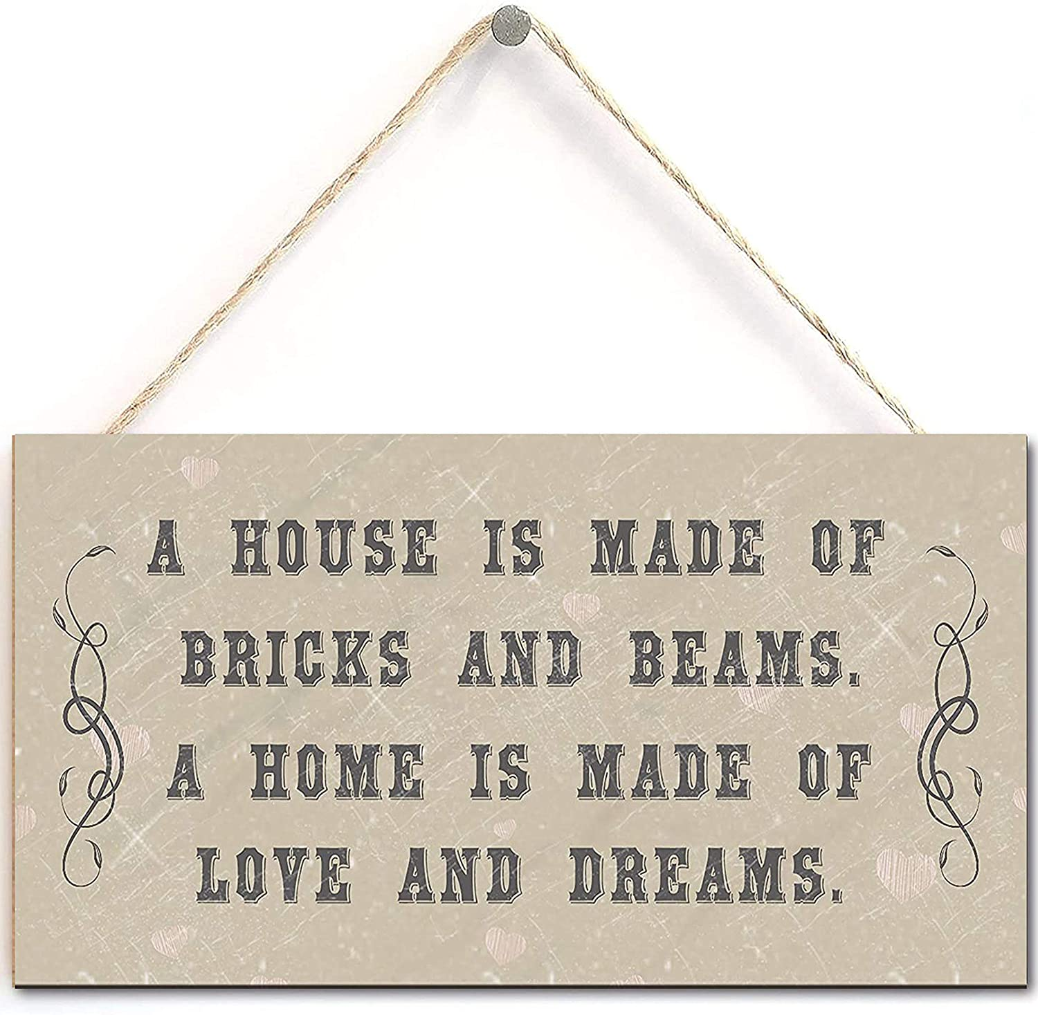 Sign with Sayings- A House is Made of Bricks and Beams. A Home is Made of Love and Dreams, Home Decorative Gift Sign (5