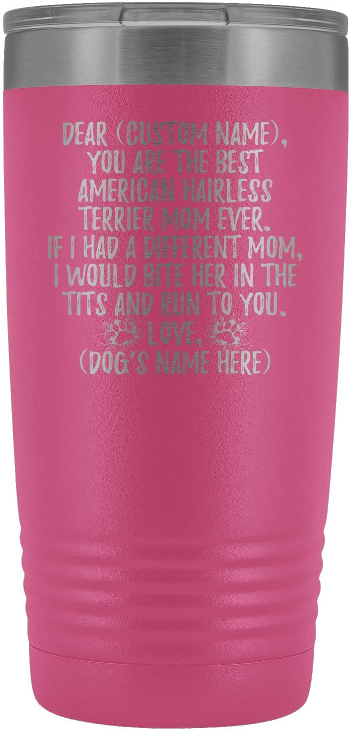 Personalized American Hairless Terrier Mom Tumbler, Hairless Terrier Owner Present, AHT Dogs For Women, Hairless Terrier Dog Mommy (20 oz, Pink)