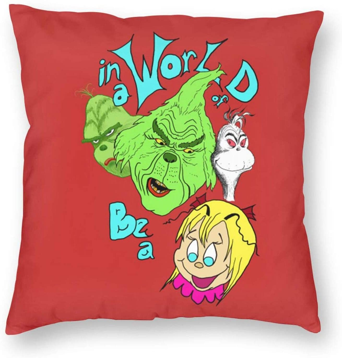 Angelily Be A Cindy Lou Who Decorative Throw Pillow Cover Case Cushion Home Living Room Bed Sofa Car Square 22 x22