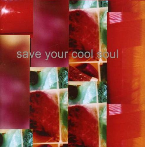 Save Your Cool Soul