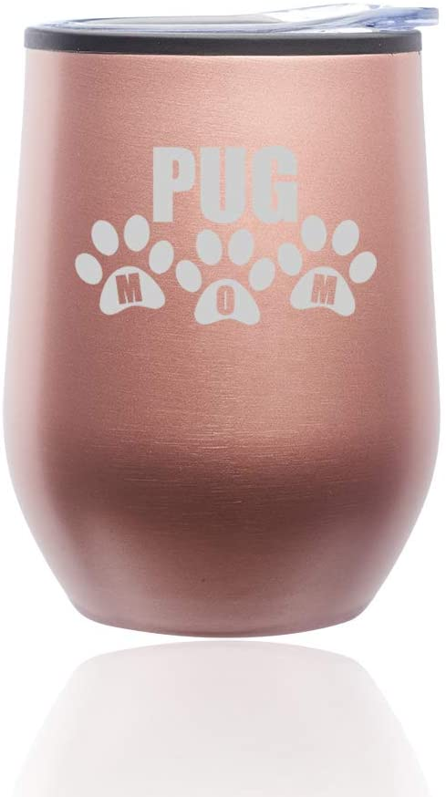 Stemless Wine Tumbler Coffee Travel Mug Glass With Lid Pug Mom (Rose Gold)