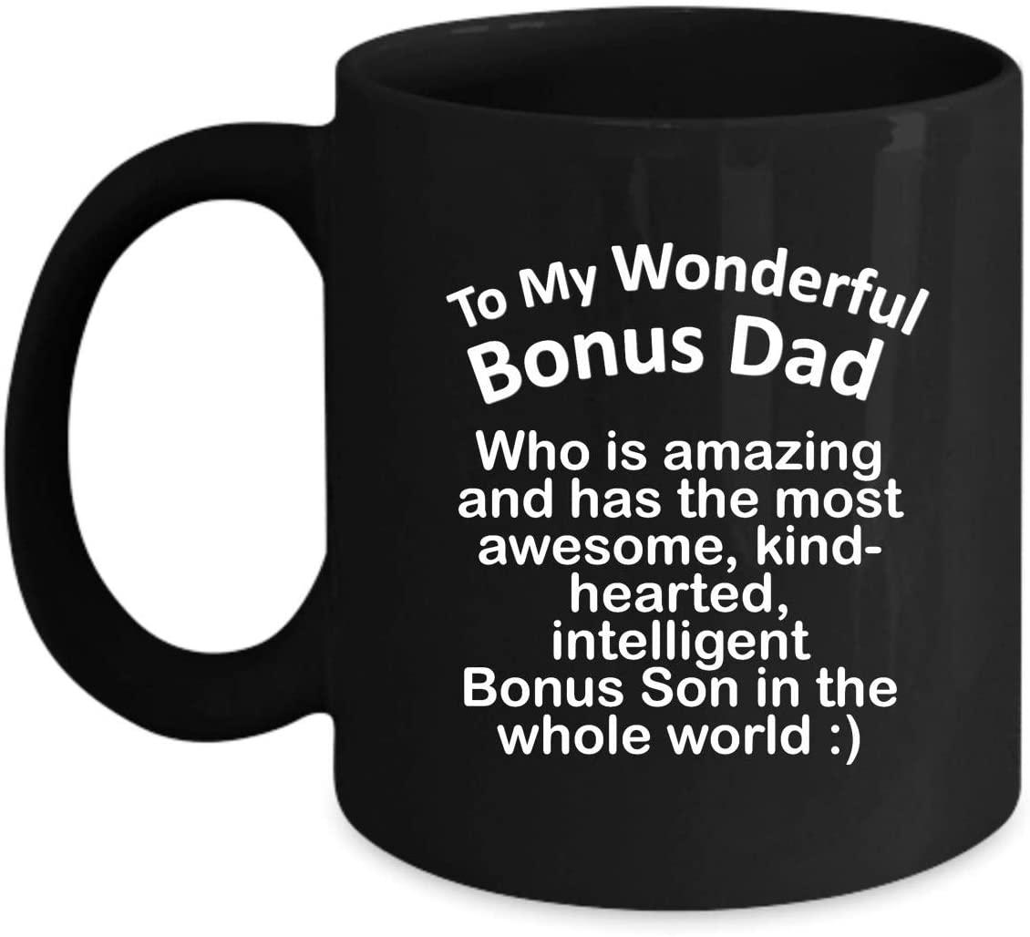 Gift for Bonus Dad Stepdad from StepSon Son - Awesome Kind-Hearted Intelligent - Fun Inspirational Novelty Idea Coffee Tea Cup Sentimental Birthday Christmas Presents 11oz Black Mug