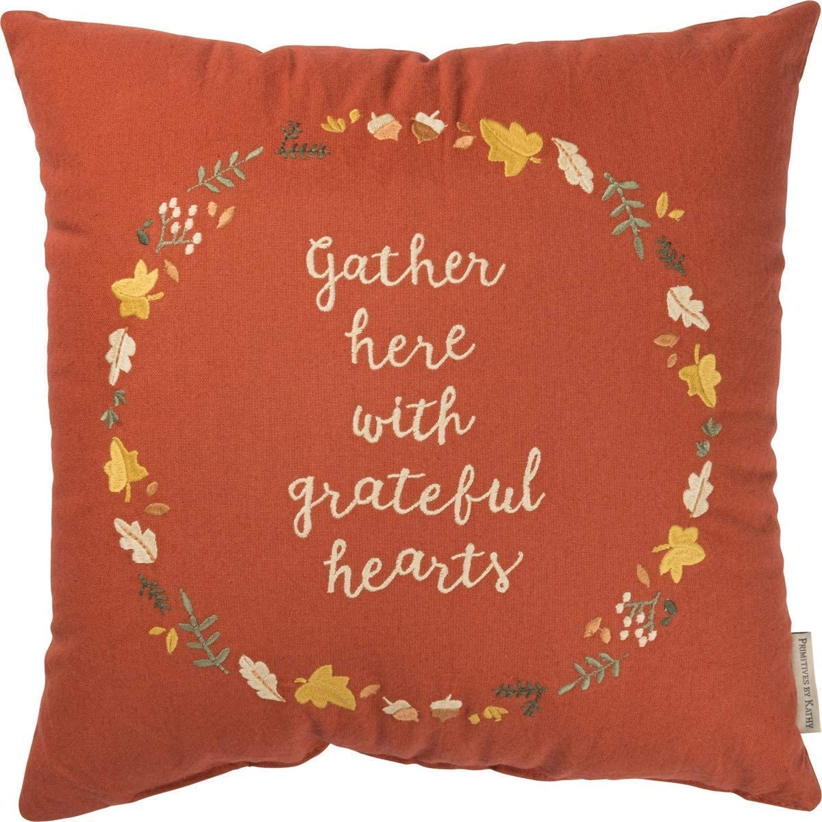Primitives By Kathy Sentiment Pillow - Gather Here with Grateful Hearts