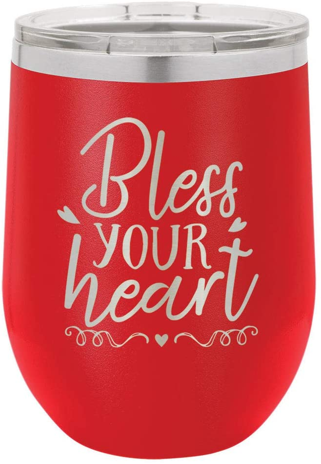 BLESS YOUR HEART Red 12 oz Stemless Wine Glass With Lid | Custom Engraved With Funny Quotes and Sayings | Stainless Steel Wine Tumbler | OnlyGifts.com