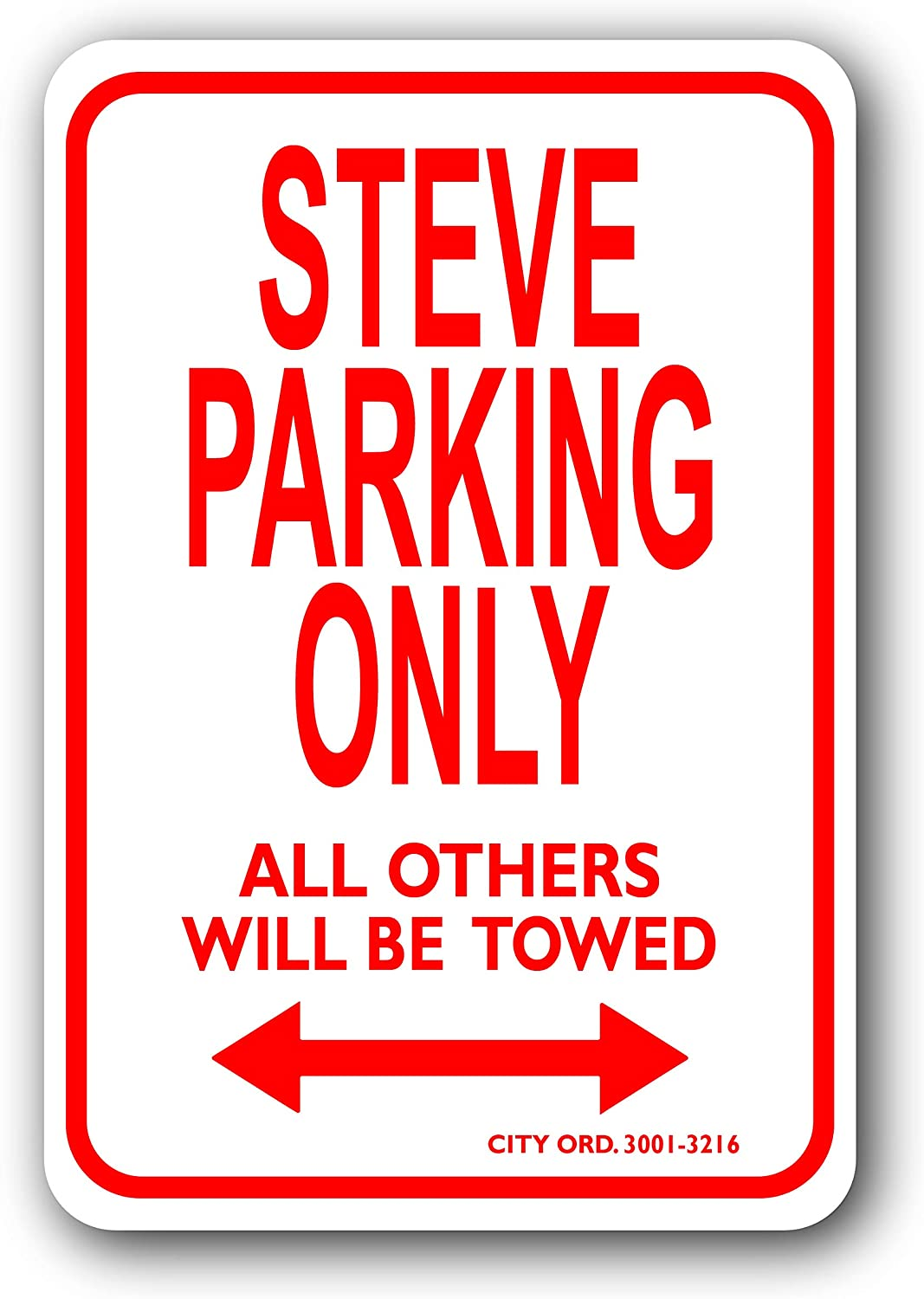 Steve Mini Parking Sign - Personalized Parking Sign - Novelty Sign for Kids Room/Office Parking/Childrens Room/Man Cave (Car Decals, Street Signs)