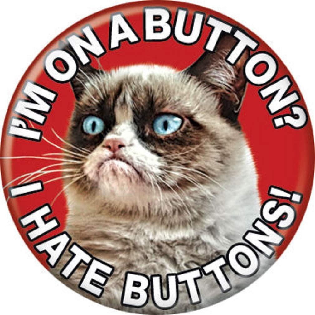 Ata-Boy Grumpy Cat 'I Hate Buttons' 1.25