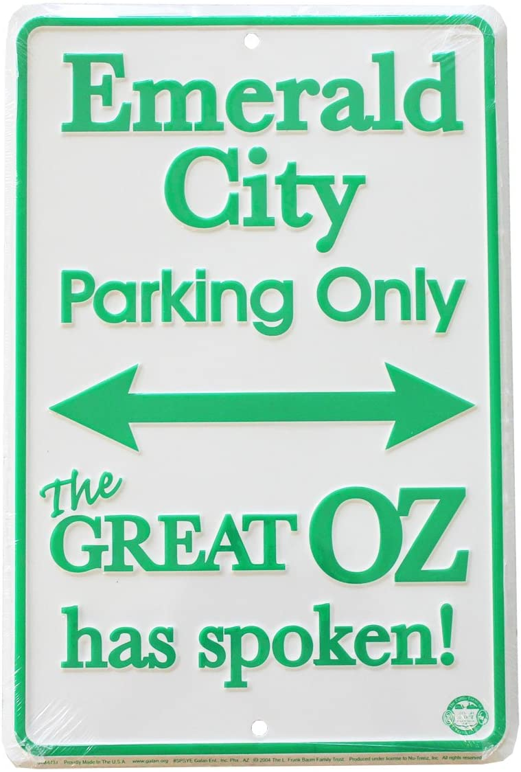 Flagline Emerald City Parking Only! The Great Oz Has Spoken - 8