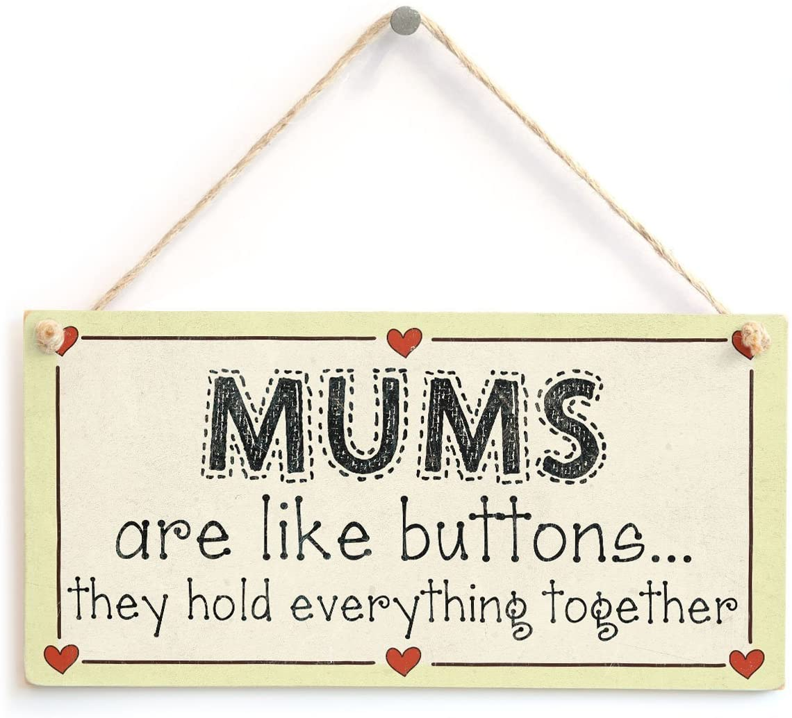 Meijiafei Mums are Like Buttons They Hold Everything Together - Mum Gift Love Heart Frame Sign 10