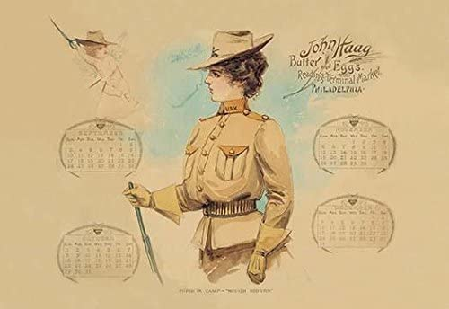 Promotional calendar from 1899 showing a woman wearing a US Marine Corps Rough Riders uniform The John Haag company purveyor of butter and eggs in the Reading Terminal Market Philadelphia gave this c