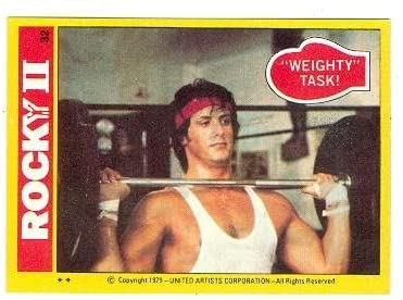 Sylvester Stallone as Rocky Balboa Rocky II trading card #32 1979 Lifting Weights