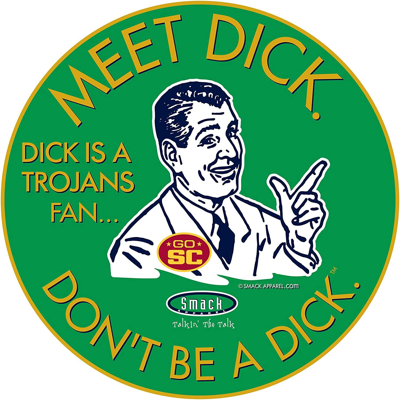 Notre Dame Football Fans. Don't be a D!ck (Anti-USC). Green Sticker