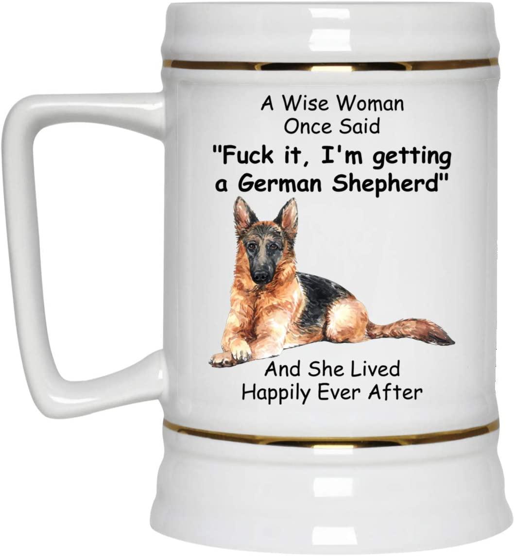 Funny Saying German Shepherd Gifts for Women Beer Stein Ceramic White 22oz