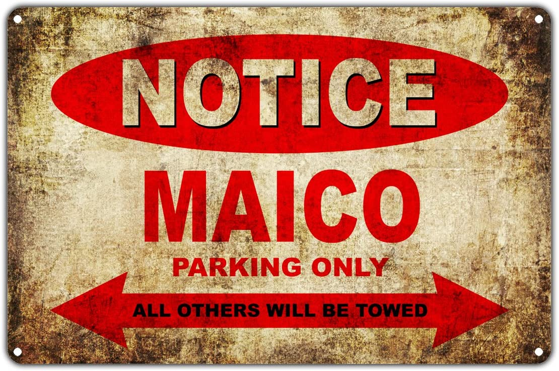 MAICO Motorcycles Bikes Only All Others Will Be Towed Parking Sign Vintage Retro Metal Decor Art Shop Man Cave Bar Aluminum 8