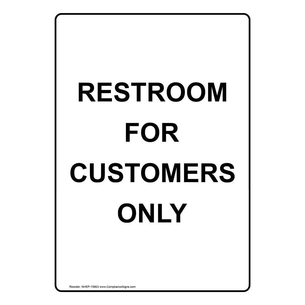 Vertical Restroom for Customers Only Sign, White 10x7 in. Plastic for Restrooms by ComplianceSigns