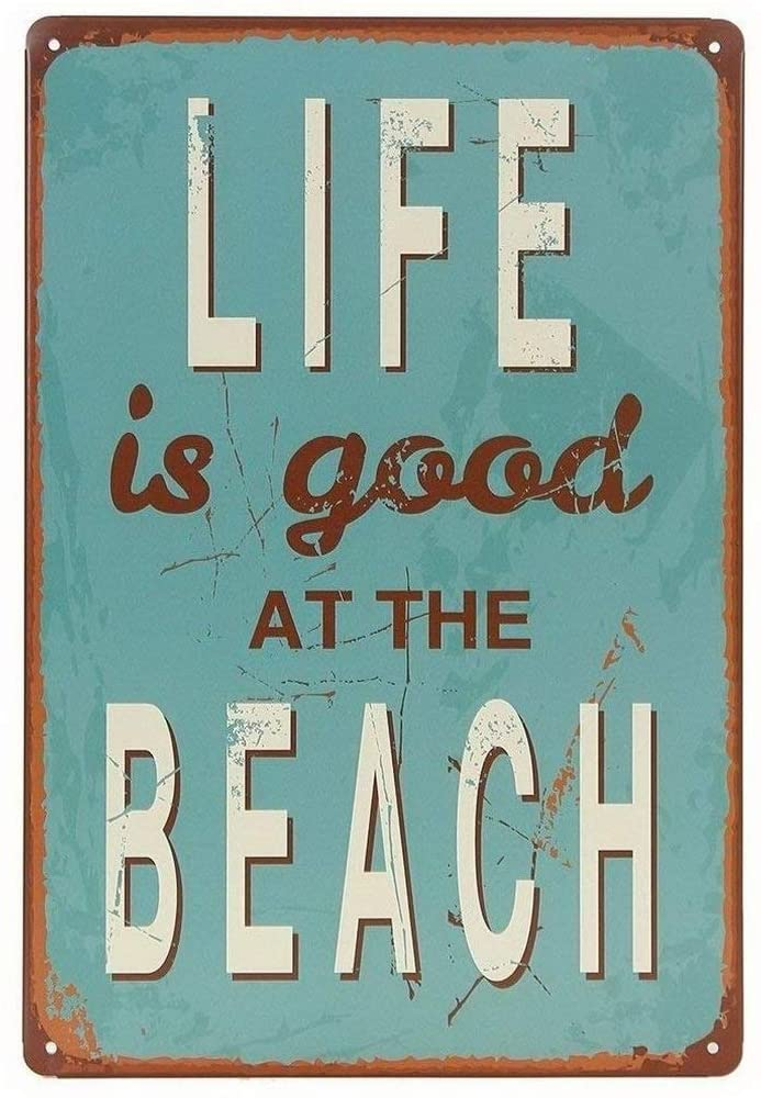 Uptell Life is Good at Beach Tin Sign Wall Retro Metal Bar Pub Poster Metal 12x16 inch