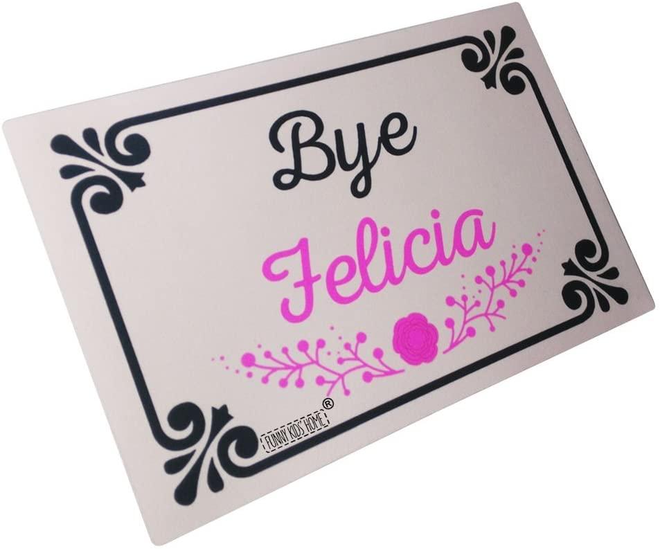 Funny Doormats Bye Felicia Durable Machine-Washable Door Mat 23.6