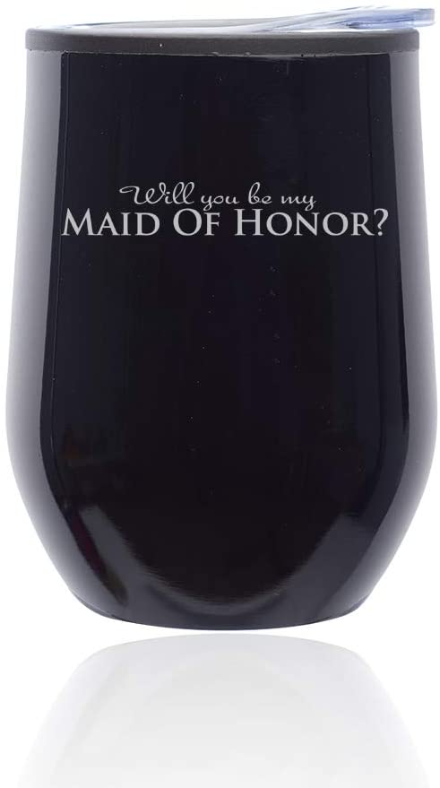 Stemless Wine Tumbler Coffee Travel Mug Glass With Lid Will You Be My Maid Of Honor (Midnight Black)