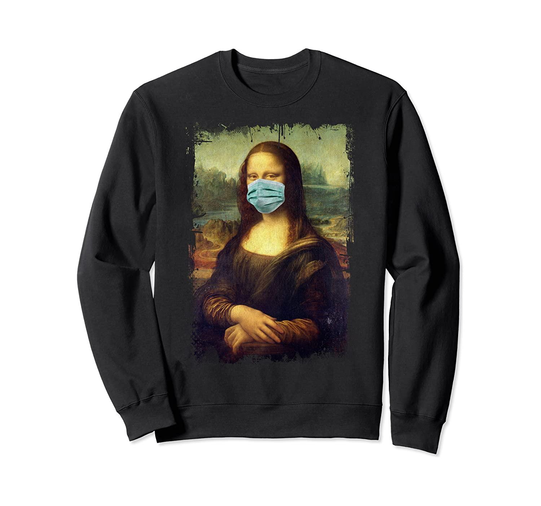 Mona Lisa With Mask Funny Famous Painting Quarantine Sweatshirt