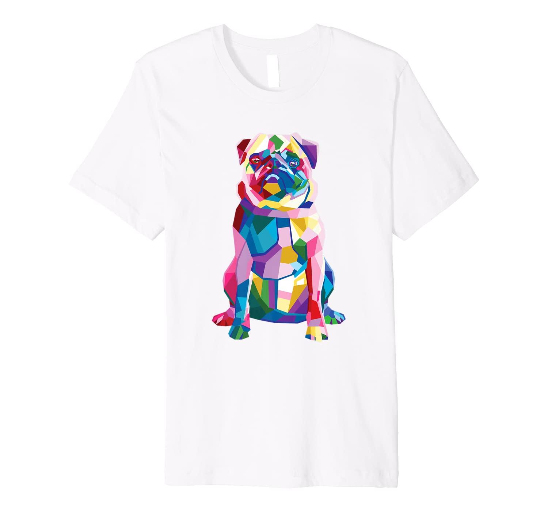 Pug Shirt For Women Girls Dog Mom Gift Coloful Pop Art Pug Premium T-Shirt