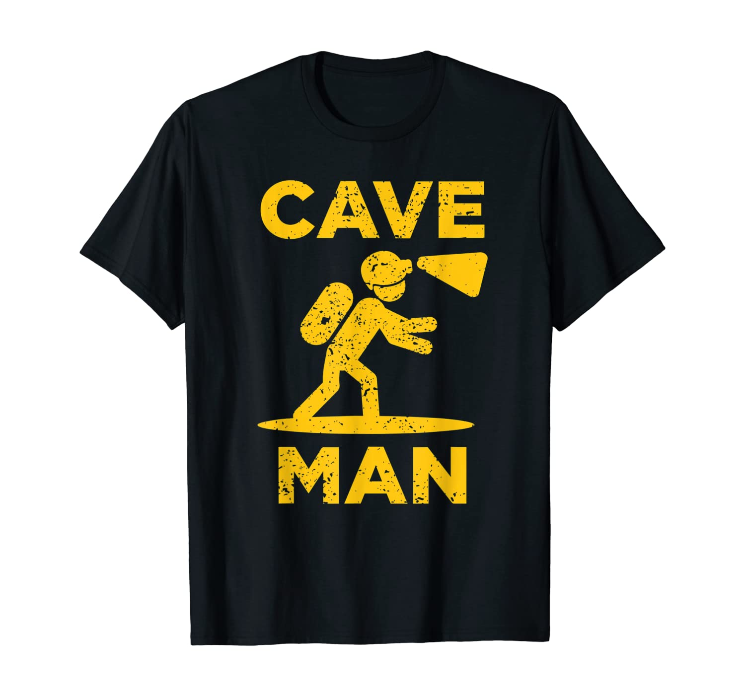 Cave Man Cave Explorer And Nature Lover T-Shirt