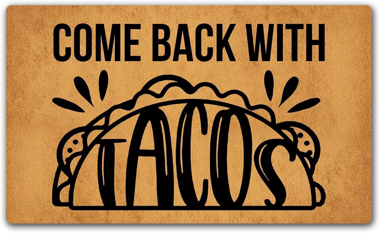 LuckyChu Doormat Come Back with Tacos Funny Floor Mat Door Mat Rug Non-Slip Entrance Indoor/Outdoor/Front Door/Bathroom/Kitchen/Home Mats Rubber 30 by 18 inch