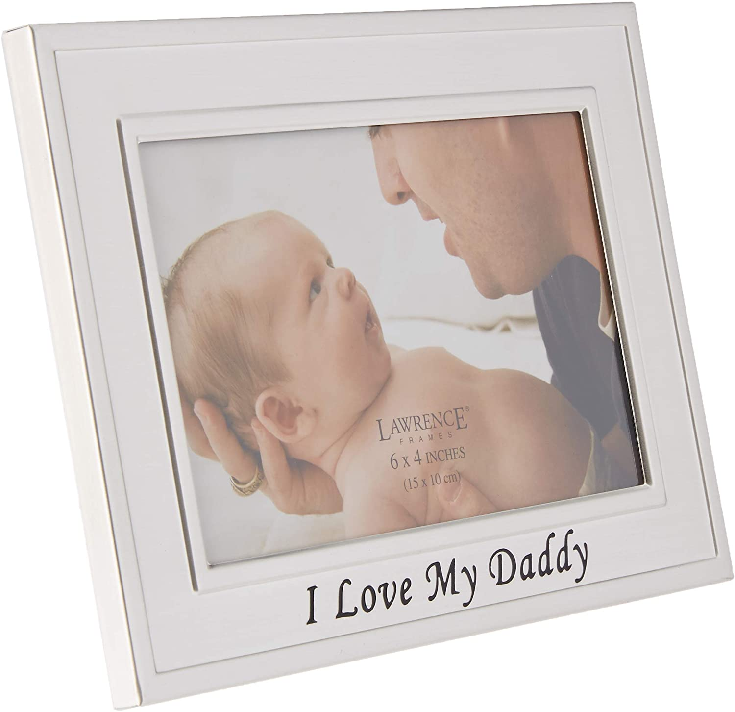 Lawrence Frames I Love My Daddy Silver Plated 6x4 Picture Frame