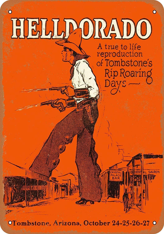 SRongmao 8 x 12 Tin Metal Sign - Vintage Look 1929 Helldorado Tombstone Arizona Cowboy Show