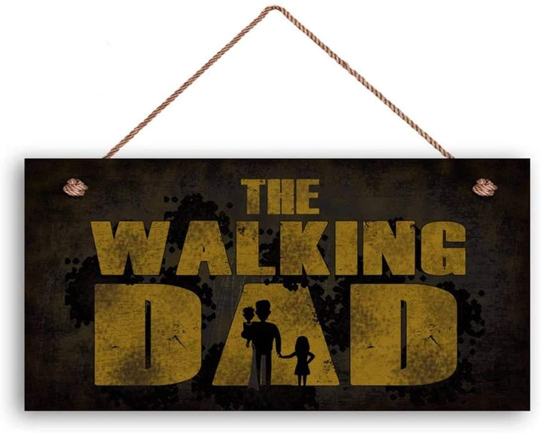 MAIYUAN The Walking Dad Sign, Zombie Apocalypse Sign, Grunge Style, 12x6 Sign, Gift for Him, Man Cave Decor(XU2459)