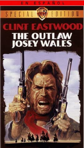 Outlaw Josey Wales [VHS]