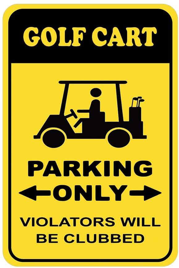 43LenaJon Golf Cart Parking Only Violators Will Be Clubbed Quote Aluminum Sign Metal Sign,Vintage Metal Sign Kitchen Bar Farmhouse Door Signs Christmas Decor Gift Men Cave