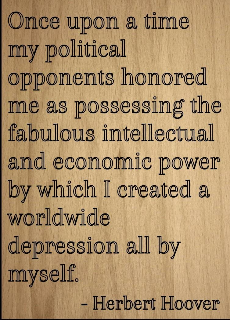 Mundus Souvenirs Once Upon a time My Political Opponents. Quote by Herbert Hoover, Laser Engraved on Wooden Plaque - Size: 8x10