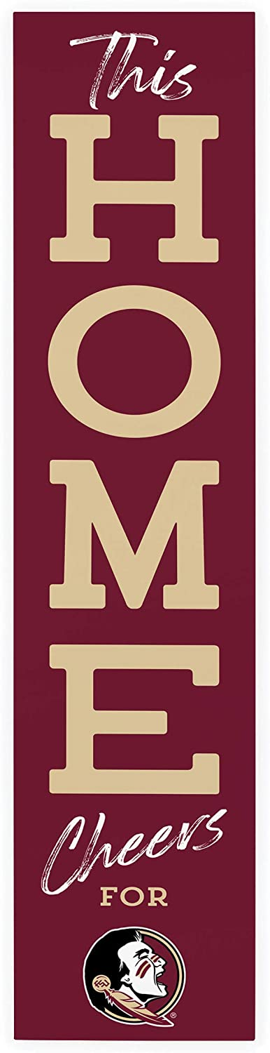 P. Graham Dunn This Home Cheers for Florida State University Seminoles NCAA 47 x 10.5 Birch Wood Vertical Porch Leaner Sign