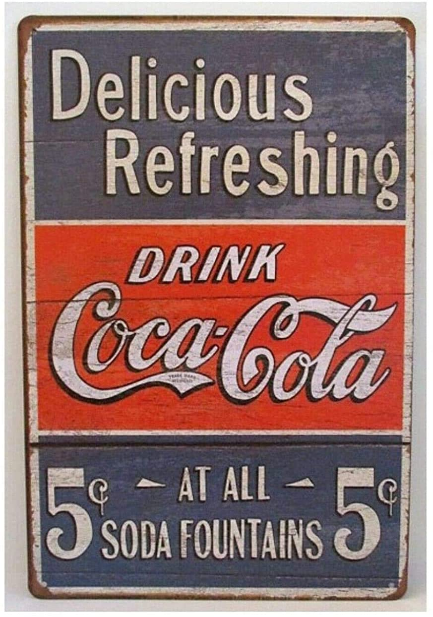 Nostalgic Funny Vintage Rustic Style Inspirational Art Tin Sign Drinks Soda Man Cave Coke Coca Cola Retro 8x12 Tin Sign