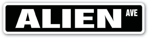 Alien Street Sign Area 51 ET Spaceman Space | Indoor/Outdoor | 18