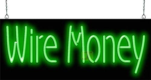 Wire Money Neon Sign