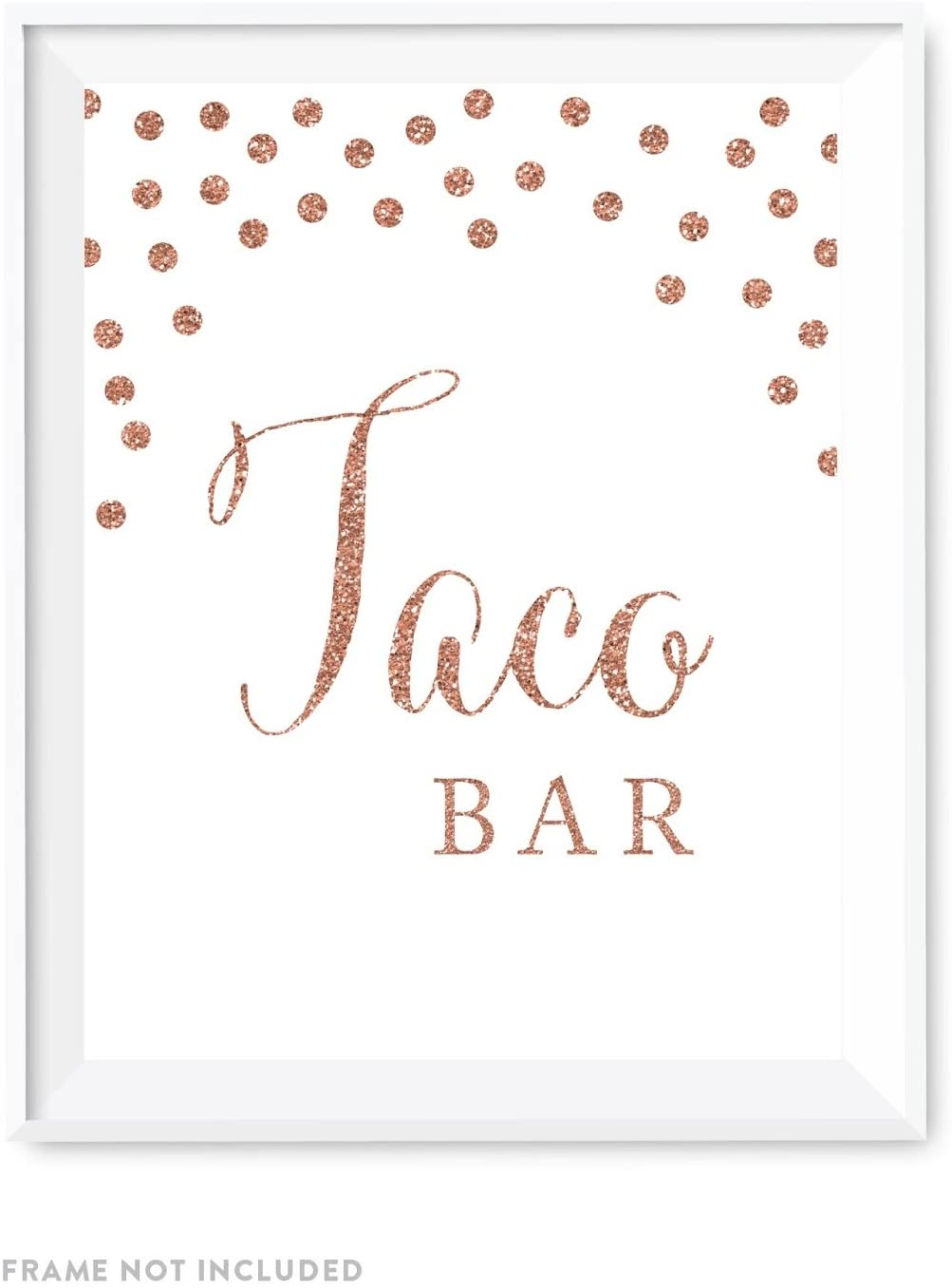 Andaz Press Wedding Party Signs, Rose Gold Faux Glitter, 8.5x11-inch, Taco Bar, 1-Pack, Champagne Copper Colored Party Supplies Decorations