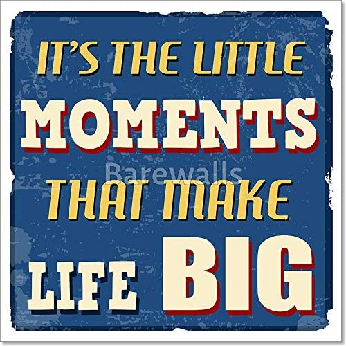 Barewalls It's The Little Moments That Make Life Big Poster Paper Print Wall Art (50in. x 50in.)