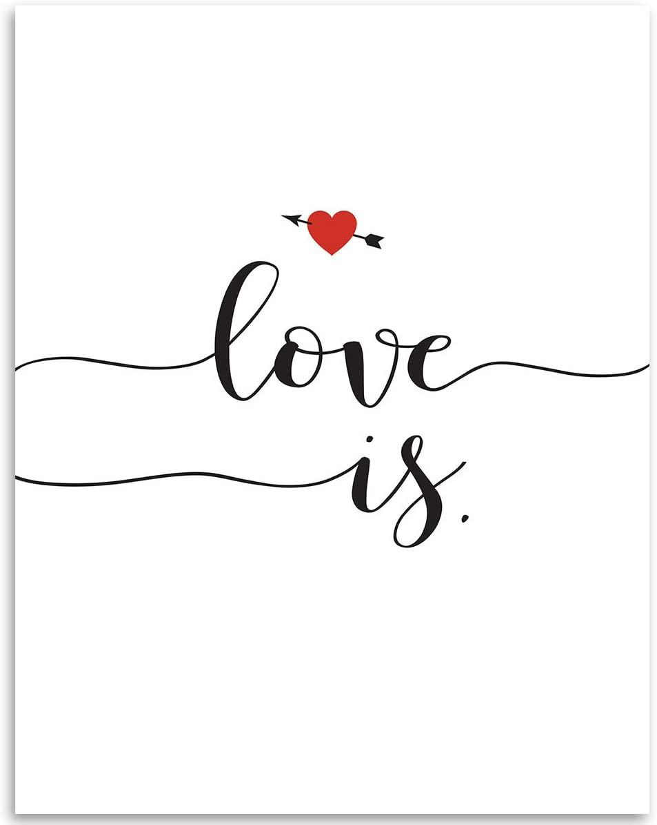 Love Is - 11x14 Unframed Typography Art Print - Great Wedding Gift/Great House Decor/Inspirational/Positive Vibes