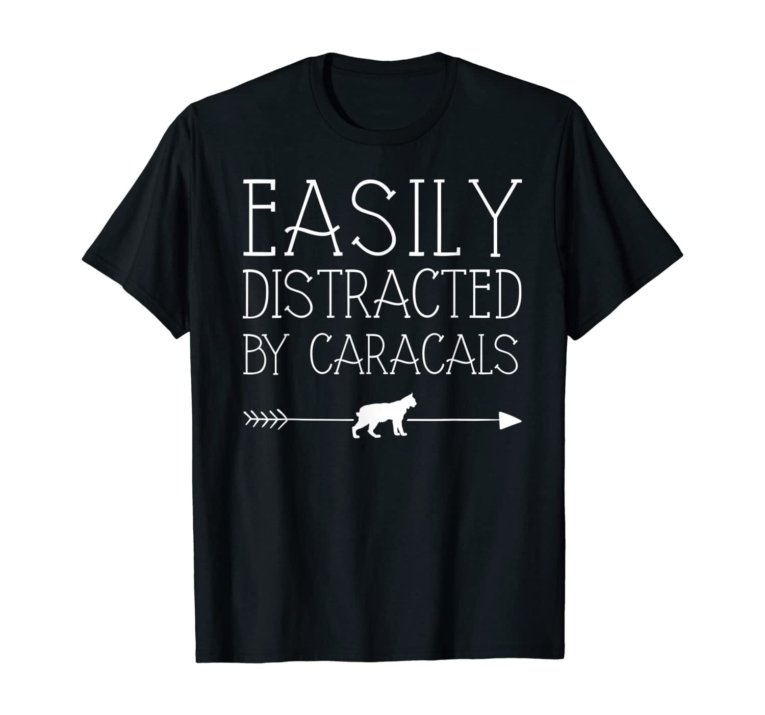 Easily Distracted By Caracals Gift For Girl Women Cat Kitty T-Shirt