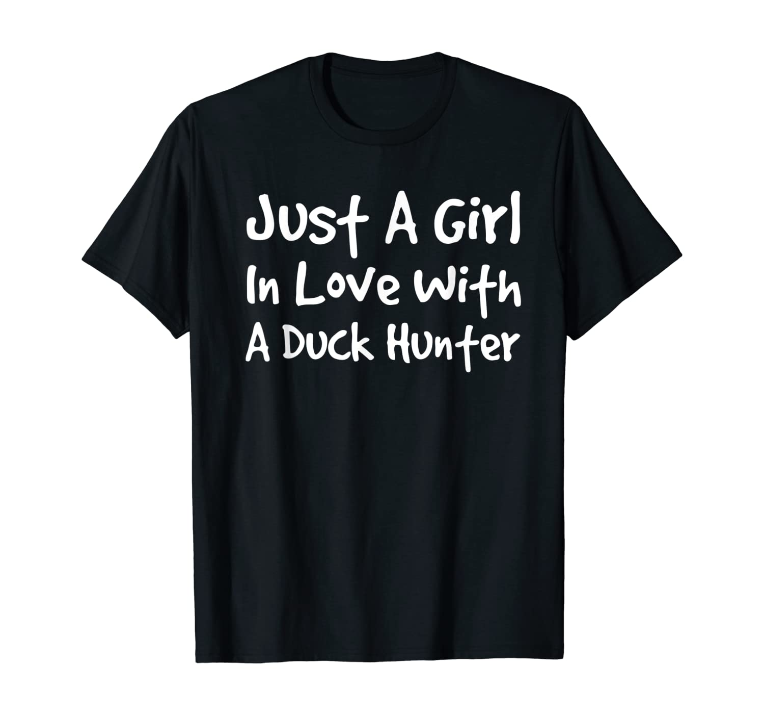 Girl In Love With A Duck Hunter   Hunting Women T-Shirt