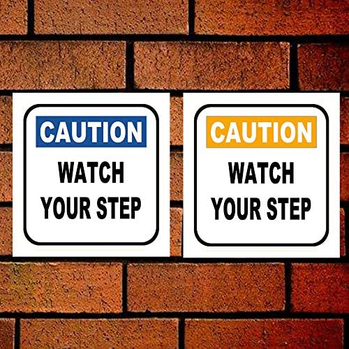 PaBoe Caution Watch Your Step Sign Style 4 Notice Sign 8