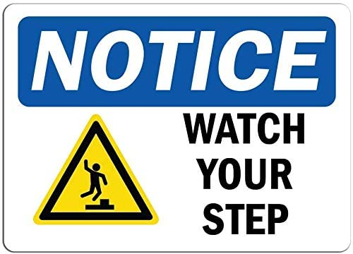 Notice Sign Watch Your Step Sign with Symbol Warning Traffic Notice Road Safety Street Metal Tin Sign 12 X 8 Inch