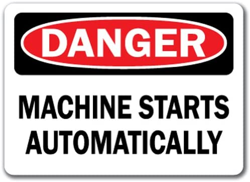 Danger Sign - Machine Starts Automatically - 10