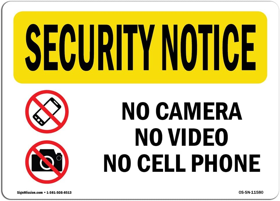 OSHA Security Notice Sign - No Camera No Video No Cell Phone | Choose from: Aluminum, Rigid Plastic or Vinyl Label Decal | Protect Your Business, Work Site, Warehouse & Shop Area |  Made in The USA