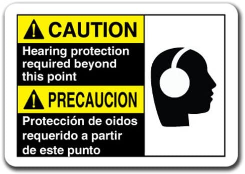 Caution Sign - Caution Hearing Protection Required Beyond This Point (Bilingual Spanish) 7x10 Plastic Safety Sign ansi OSHA