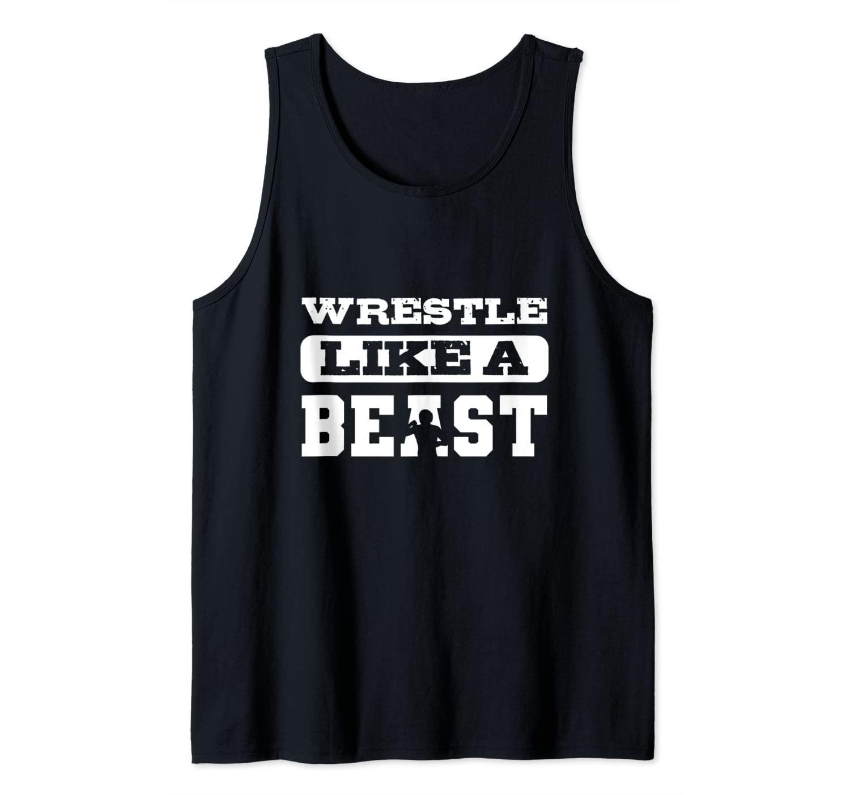 Wrestle like a beast Wresting Coach Tank Top